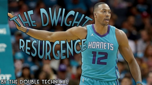 The Dwight Howard resurgence 58698938f